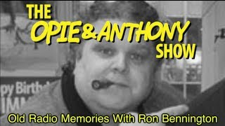 Opie & Anthony: Old Radio Memories With Ron Bennington (01/20/12)