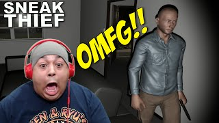 THAT JUMPSCARE F#%KED ME UP!! [SNEAK THIEF]