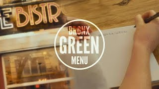 Bronx Green Menu Initiative - EPK PROMOTIONAL