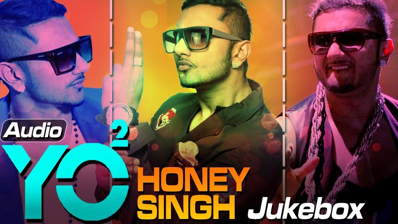 Yo Yo Honey Singh Audio Jukebox Blockbuster Songs 2014 Youtube Honey singh is the king of rap music. yo yo honey singh audio jukebox blockbuster songs 2014