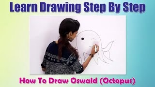 How to draw Oswald Octopus | Learn Drawing Step By Step For Children | Drawing For Beginners