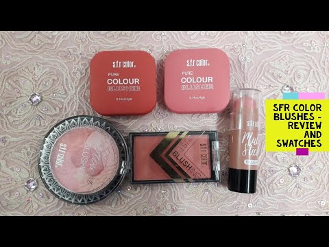 Sfr Color Blushers-Powder and Stick Blushers review-Pure colour, Just blushing, Multi stick blushers