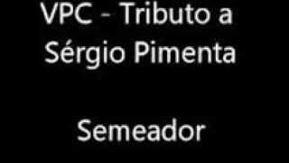 TRIBUTO A SÉRGIO PIMENTA
