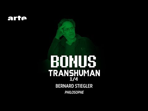 Transhumanisme et business / Stiegler 1/4 - BiTS - ARTE