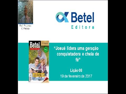 Lição 8 do 1 Trim 2017 - Escola Dominical - Betel - Prof. Jonias C. Feitosa