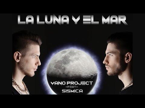 Yano Project & Sismica - La Luna Nel Mare (Italian Version Official Lyrics Video)