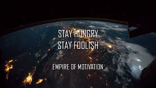 STAY HUNGRY STAY FOOLISH | STEVE JOBS MOTIVATION
