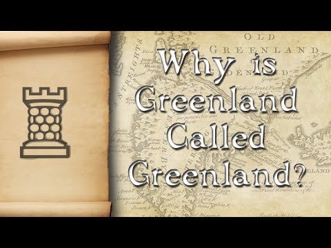 Why is Greenland Called Greenland?