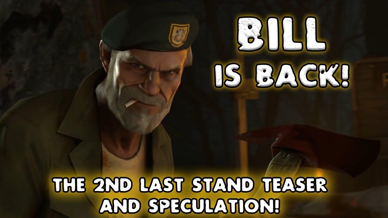 Download NEW Last stand L4D2 Teaser Trailer (BILL IS BACK)