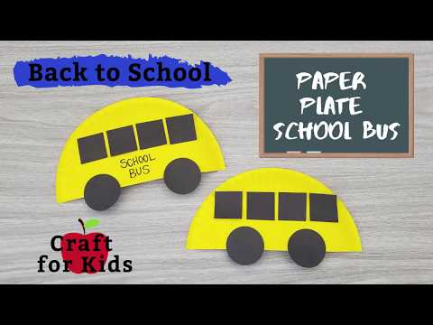 How to Make a Paper Plate School Bus Craft for Kids | DIY | Back to School