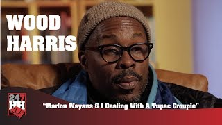 Wood Harris - Marlon Wayans & I Dealing With A Tupac Groupie (247HH Wild Tour Stories)