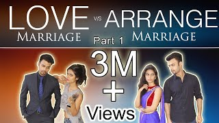 Arranged Marriage vs Love Marriage In India {PART 1} | The Bombay Trion