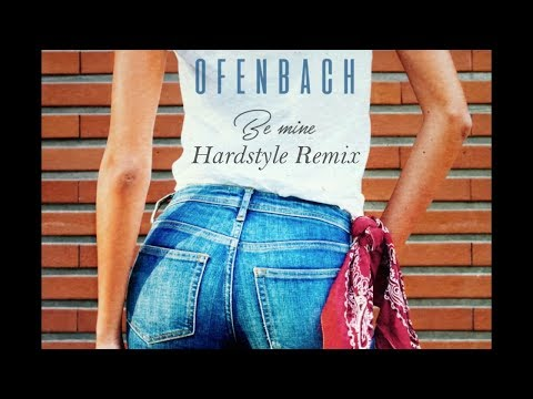 Ofenbach - Be Mine (Hardstyle Remix)