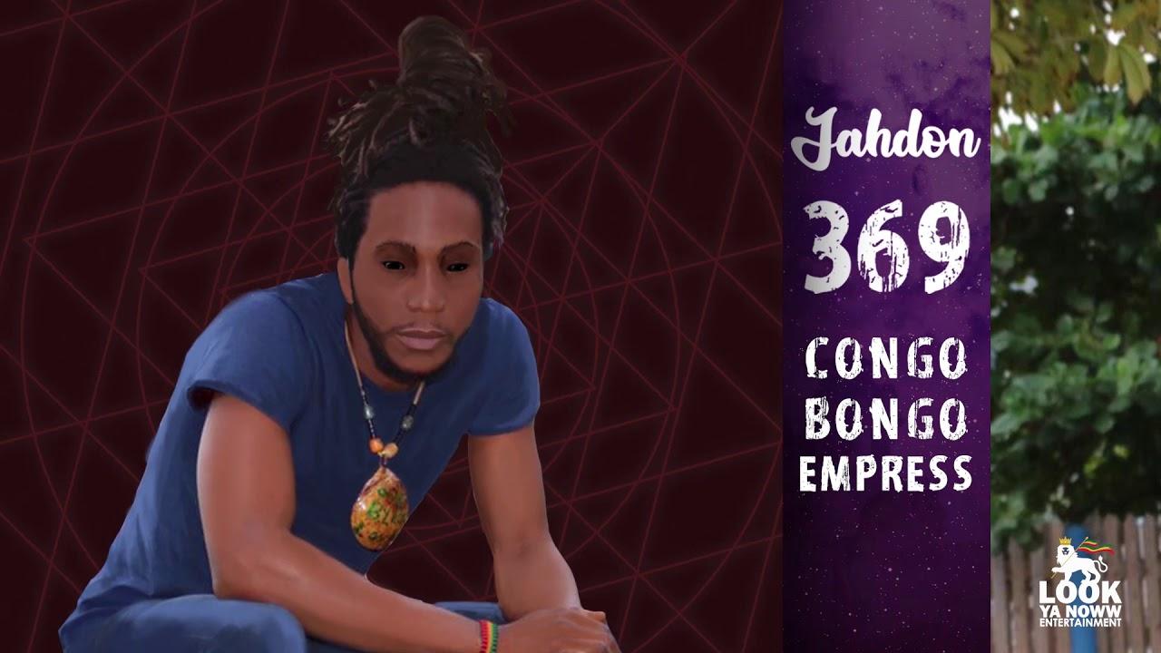 Jahdon - Congo Bongo Empress (Official Audio)    369