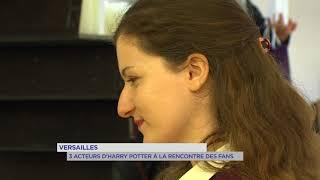Versailles : des acteurs d'Harry Potter à la rencontre des fans versaillais