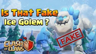 Truth Behind Fake ICE Golem And Real ICE Golem Update - Clash Of Clans Update 2018