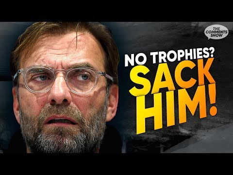"""If Jurgen Klopp Doesn't Win A Trophy He's A Failure"" 