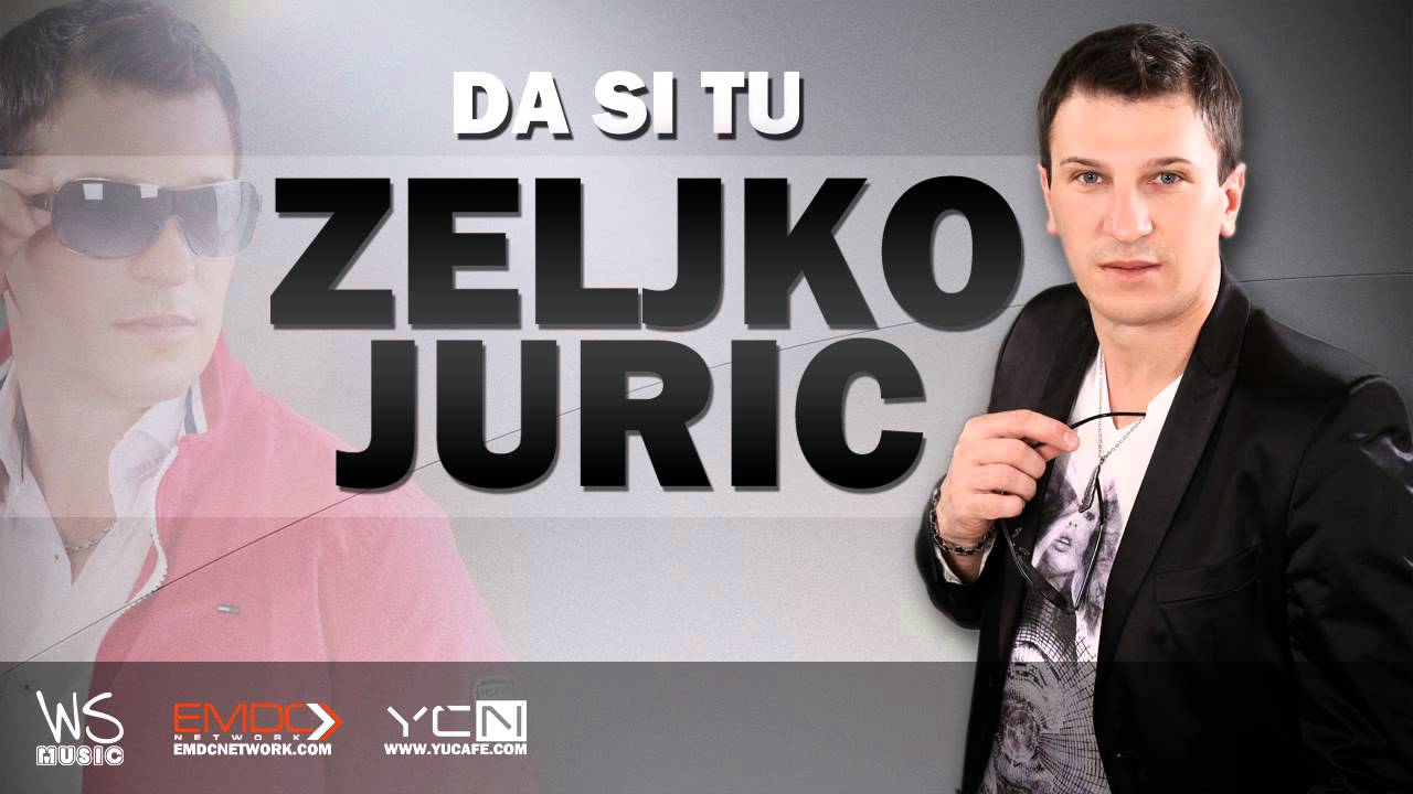 Zeljko Juric - 2015 - Da si tu