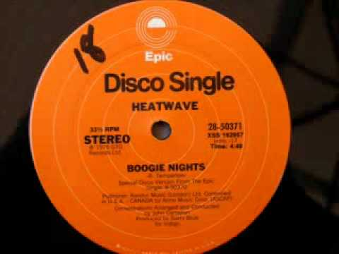 Heatwave - Boogie Nights - Too Hot To Handle