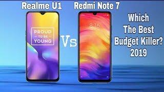 Redmi Note 7 Vs Realme U1 Which One You Should Buy In 2019? Full Comparison??