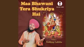 Download Maa Bhawani Tera Shukriya Hai MP3 song and Music Video