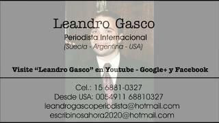 Leandro Gasco: periodista internacional con pasión por comunicar