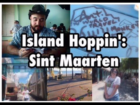 063 - Island Hoppin': Sint Maarten
