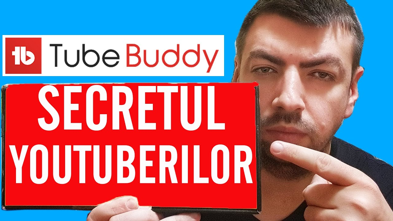 Cum sa folosesti Tubebuddy ca sa faci mai multe vizualizari pe Youtube (ghid complet)