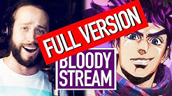 BLOODY STREAM (FULL version!) Jojo's Bizarre Adventure Op 2 (ENGLISH cover by Jonathan Young)