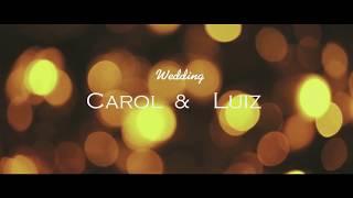After Movie - Casamento Carol e Luiz | Belo Horizonte-  MG