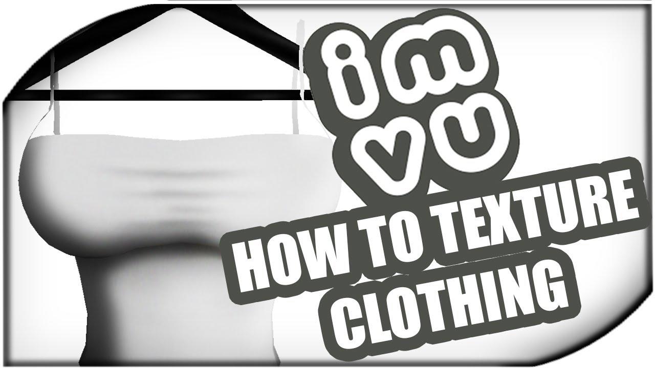 Imvu Creating How To Texture Clothing Folds Shading Youtube