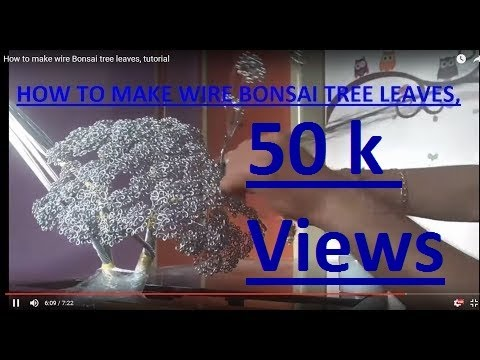 How to make wire Bonsai tree leaves, tutorial