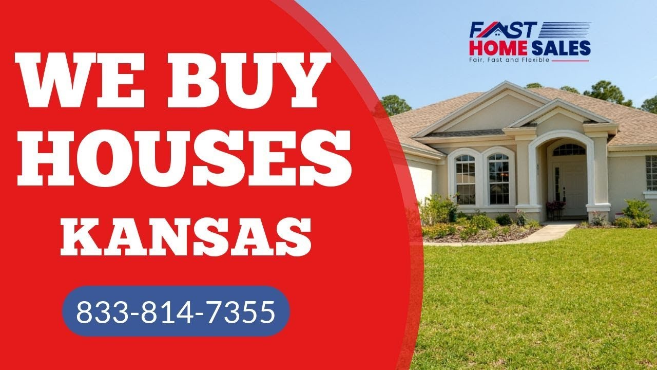 We Buy Houses Kansas - CALL 833-814-7355 - Fast Home Sales