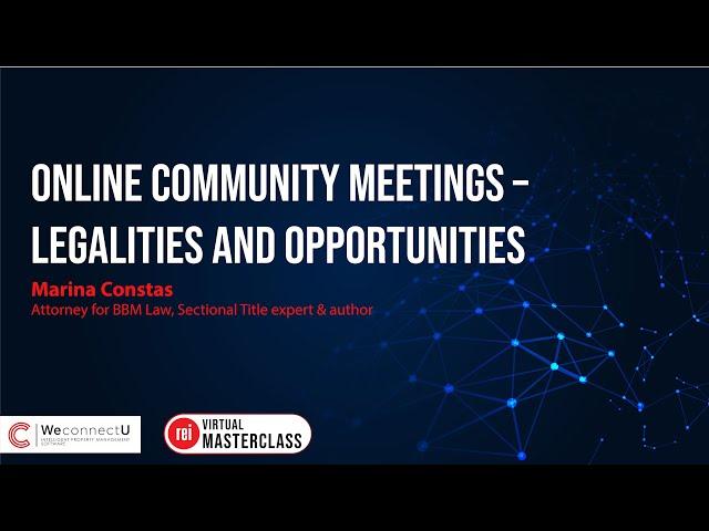 Online Community Meetings - Legalities & Opportunities | Marina Constas