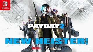 Payday 2 NEW HEISTER! | Joy [Console/PC Release date?]