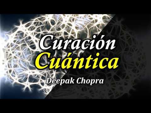 Curación Cuántica – Por Deepak Chopra