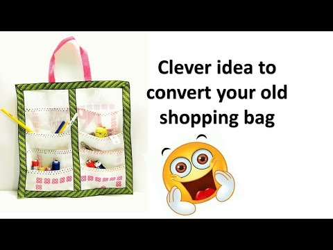 Convert your old shopping bag to an Organizer(DIY)