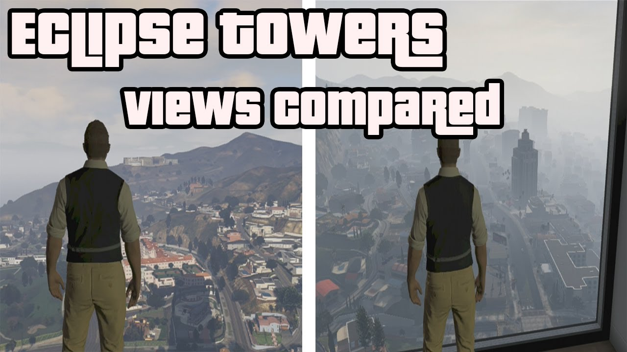Hd Gta V Online Eclipse Towers Apartment 40 31 View Comparison Youtube