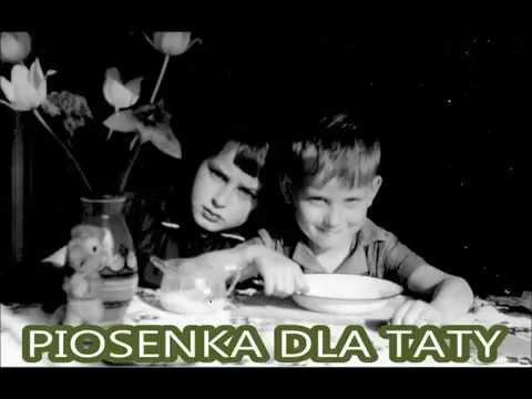 PIOSENKA DLA TATY - Sylwek Szweda