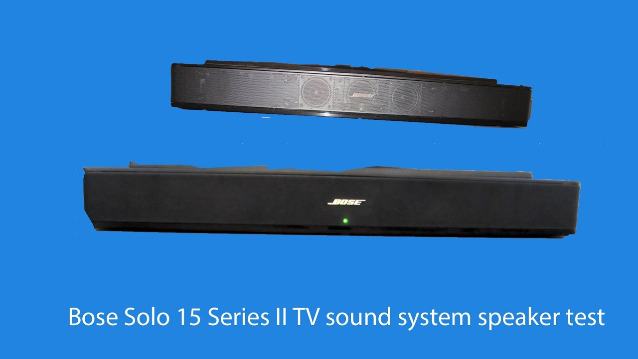 bose solo 15 series ii tv sound system speaker test youtube. Black Bedroom Furniture Sets. Home Design Ideas