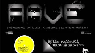 AFRO MEDUSA - PASILDA [knee deep club mix] HQ