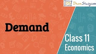 Demand : Economics I Commerce Class 11 XI | Video Lecture in Hindi