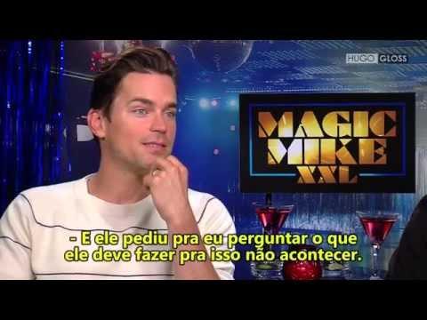 Hugo Gloss -  Entrevista com o elenco de Magic Mike XXL