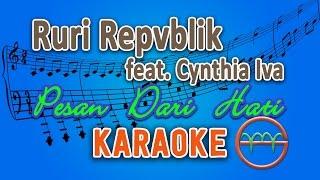 Download Mp3 Ruri Repvblik - Pesan Dari Hati Feat Cynthia Iva  Karaoke  | Gmusic