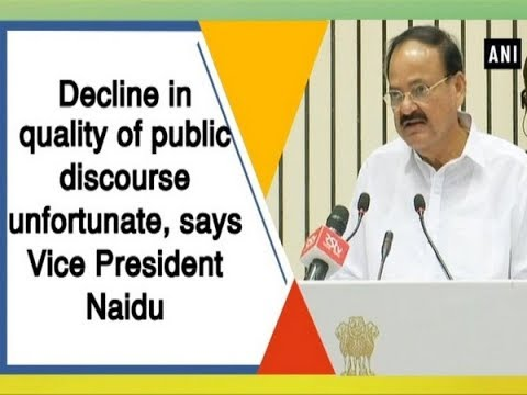 Decline in quality of public discourse unfortunate, says Vice President Naidu - #ANI News Mp3