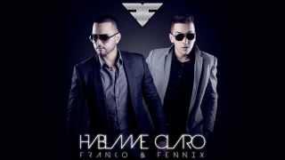 Háblame Claro [Audio] - Franko Y Fennix