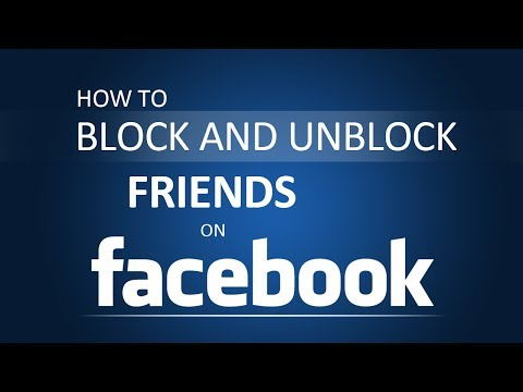 How To Block and Unblock Friends on Facebook 2017?