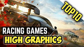 Top 10 Best  Racing Games For Android & iOS 2018! (High Graphics)