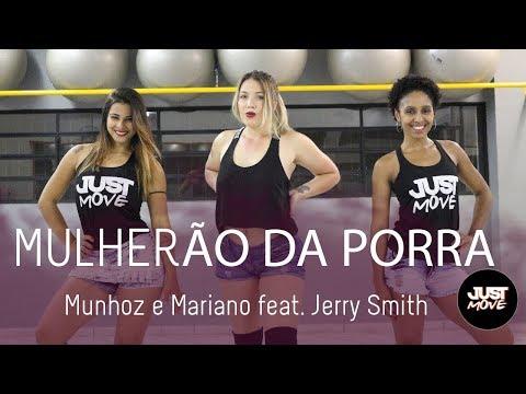 Mulherão da Porra l Munhoz e Mariano feat. Jerry Smith l Coreografia JUST Move