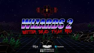 Wizards 2: Better Dead Than Red
